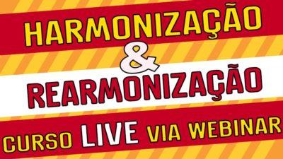 Harmonização e rearmonização curso online via webinar ao vivo