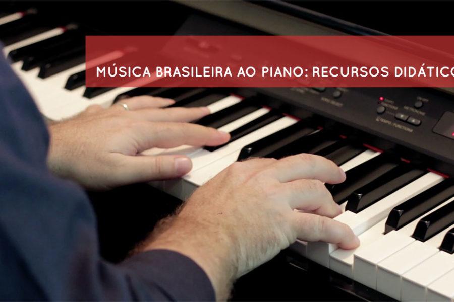Tocar música brasileira ao piano: recursos didáticos