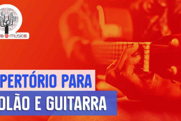 Repertório para violão e guitarra