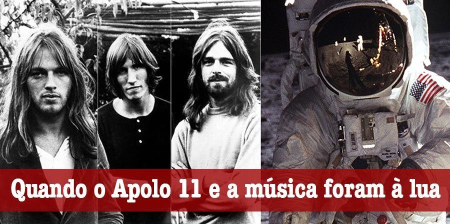 Apolo 11 e os Pink Floyd