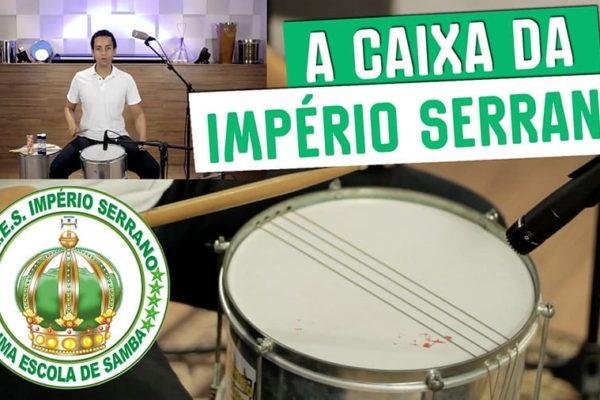 Caixa da império serrano escola de samba