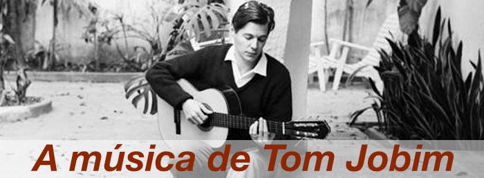 A música de Tom Jobim
