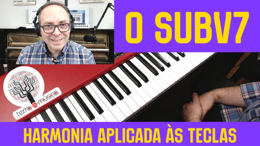 O acorde SubV7 e seu uso na harmonia tonal terra da musica