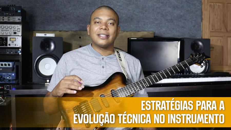 Estratégias para a evolução técnica no instrumento